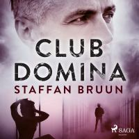 Club Domina [Elektronisk resurs] / Staffan Bruun.