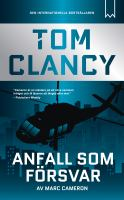 Tom Clancy - anfall som försvar